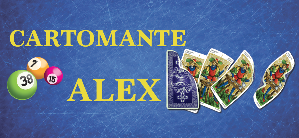 Cartomante Alex Lettura Carte Pronostici Lotto Pronostici Scommesse